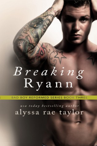 Breaking Ryan by Alyssa Rae