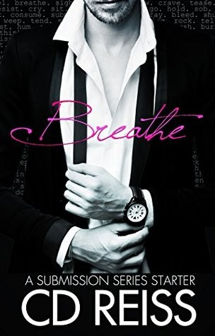 Breathe by C.D. Reiss