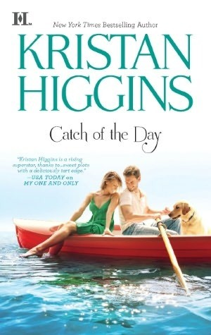 Review: Catch of the Day by Kristan Higgins