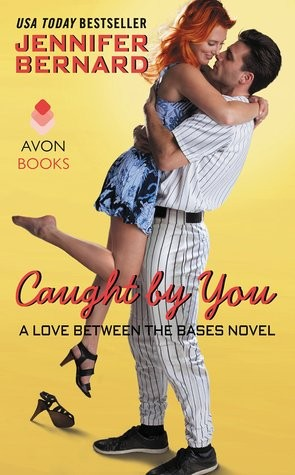 Caught by You by Jennifer Bernard