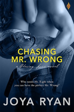 Chasing Mr. Wrong by Joya Ryan