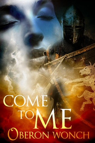 Come to Me by Oberon Wonch