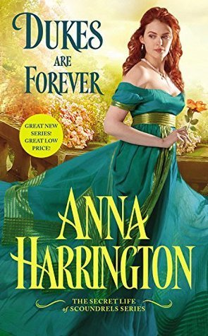 Dukes Are Forever by Anna Harrington
