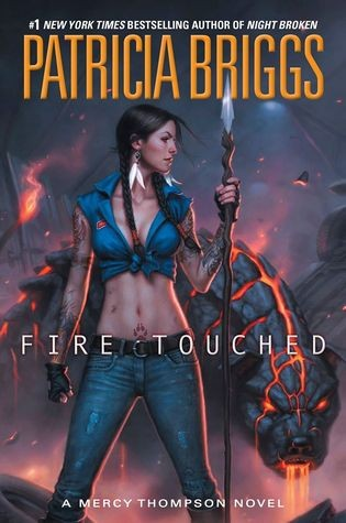 Weekend Highlight: Fire Touched by Patricia Briggs