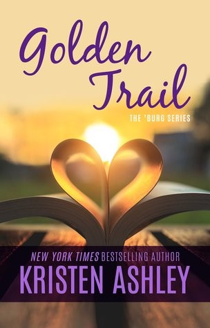Review: Golden Trail by Kristen Ashley