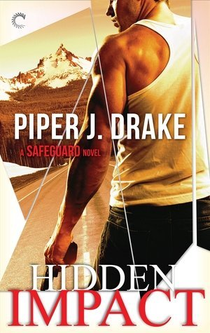 Hidden Impact by Piper J. Drake