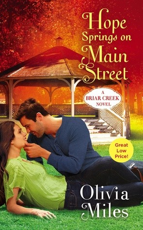 Hope Springs on Main Street by Olivia Miles