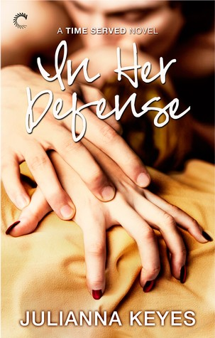 In Her Defense by Julianna Keyes