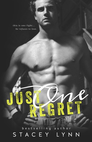 Just One Regret by Stacey Lynn