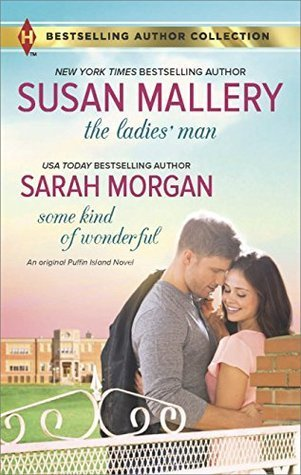 The Ladies' Man & Some Kind of Wonderful by Susan Mallery and Sarah Morgan