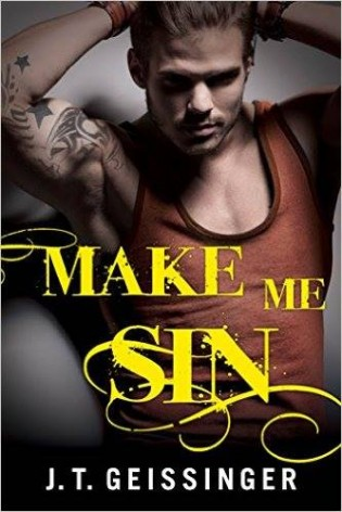 Make Me Sin by J.T. Geissinger