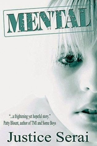 Review: Mental by Justice Serai