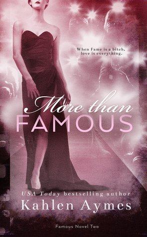 More Than Famous by Kahlen Aymes