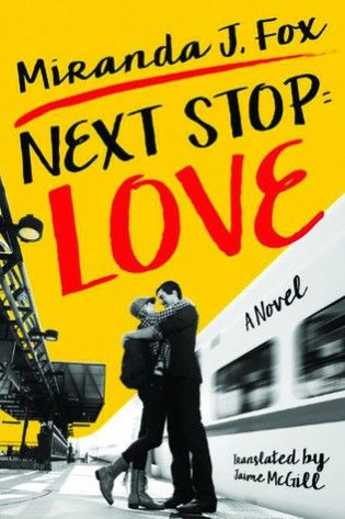 Next Stop: Love by Miranda J. Fox