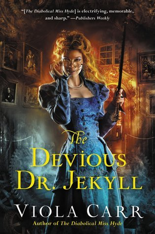 ARC Review: The Devious Dr. Jekyll by Viola Carr