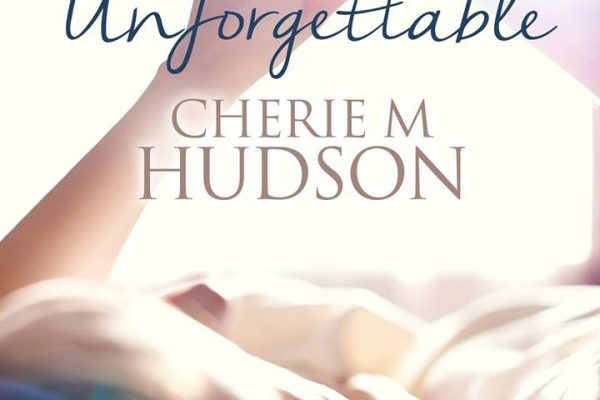 ARC Review: Unforgettable by Cherie M. Hudson