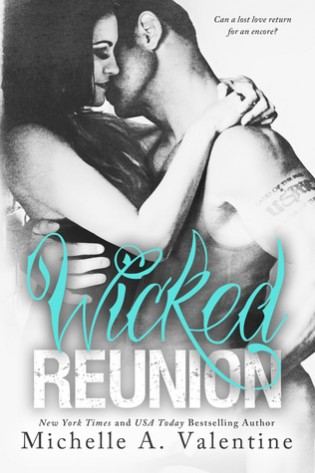 Wicked Reunion by Michelle A. Valentine