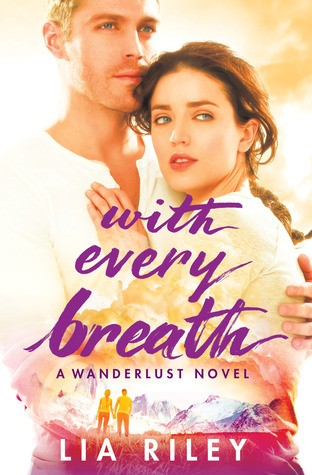 ARC Review: With Every Breath by Lia Riley