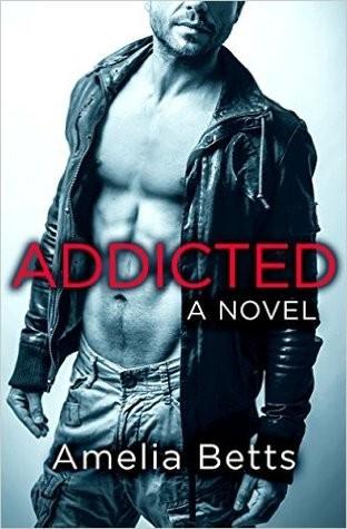 Addicted by Amelia Betts