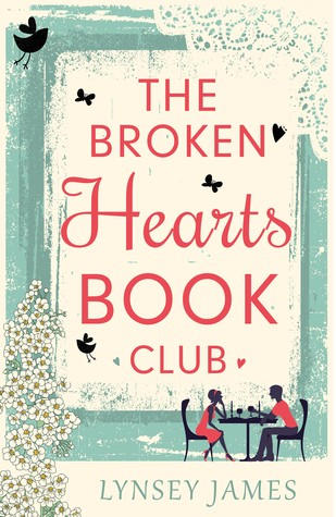 The Broken Hearts Book Club by Lynsey James