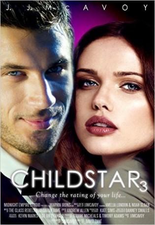 Child Star: Part 3 by J.J. McAvoy