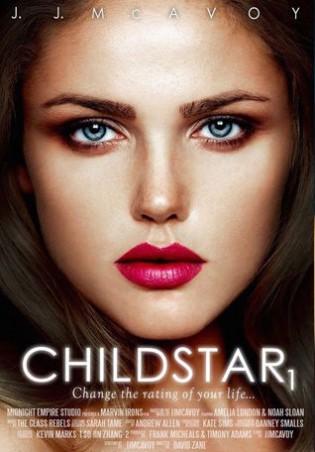 Child Star: Part 1 by J.J. McAvoy
