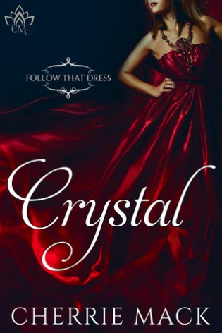 Crystal by Cherrie Mack