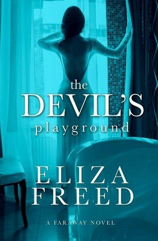 The Devil's Playground by Eliza Freed