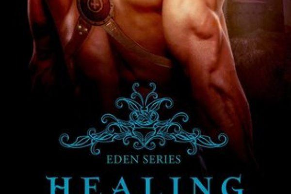 Healing Eden by Rhenna Morgan