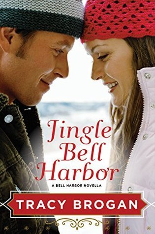 Jingle Bell Harbor by Tracy Brogan