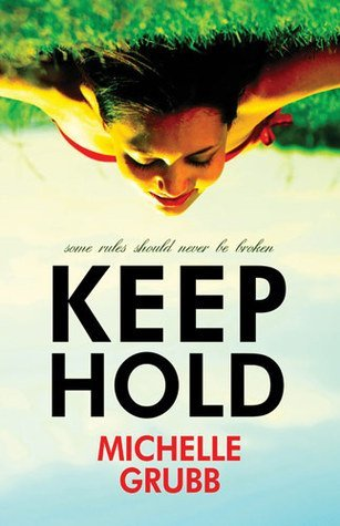 Keep Hold by Michelle Grubb