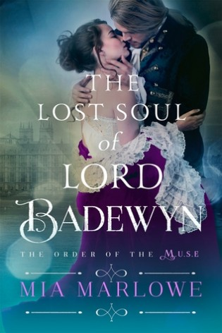 The Lost Soul of Lord Badewyn by Mia Marlowe