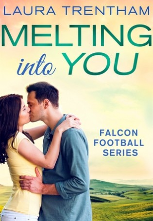 Melting into You by Laura Trentham