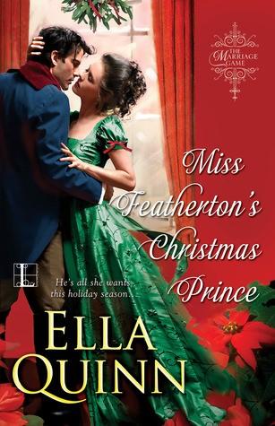 Miss Featherton's Christmas Prince by Ella Quinn