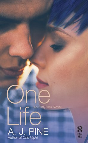 One Life by A.J. Pine