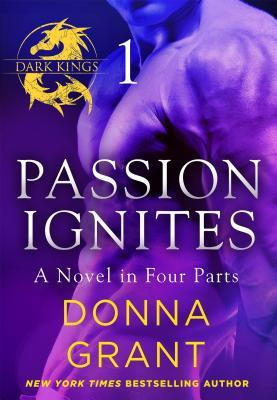 Passion Ignites: Part 1 by Donna Grant