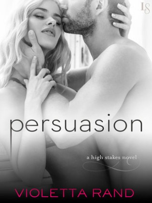 Persuasion by Violetta Rand