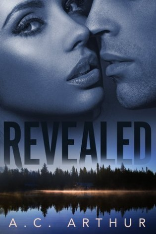 Revealed by A.C. Arthur