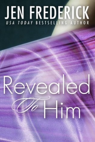 Revealed to Him by Jen Frederick