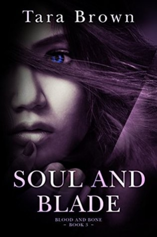 Soul and Blade by Tara Brown