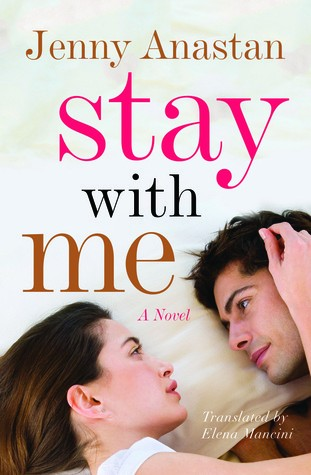Stay With Me by Jenny Anastan