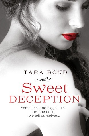 Sweet Deception by Tara Bond