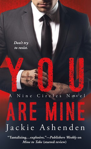 You Are Mine by Jackie Ashenden