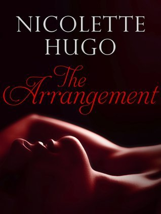 The Arrangement by Nicolette Hugo