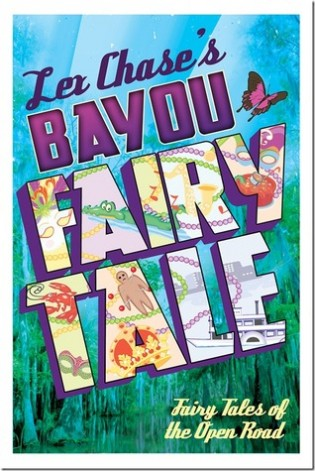 Bayou Fairy Tale by Lex Chase