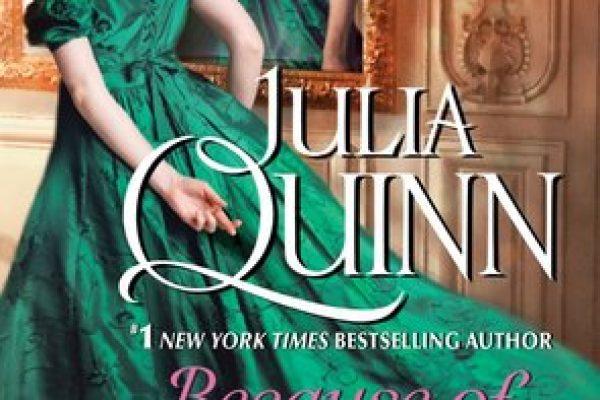 Because of Miss Bridgeton by Julia Quinn