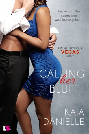 Calling her Bluff by Kaia Danielle