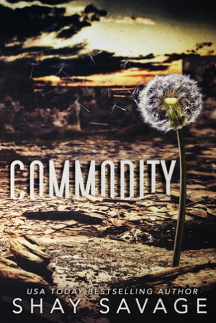Commodity by Shay Savage