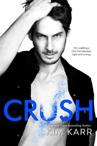 Crush by Kim Karr