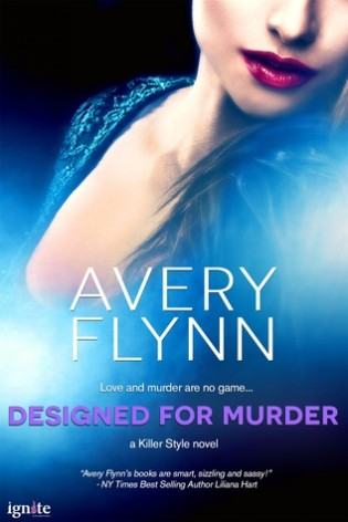 Designed for Murder by Avery Flynn